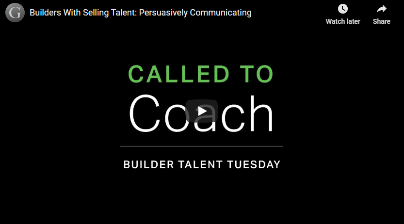 Play video: Builders With Selling Talent: Persuasively Communicating