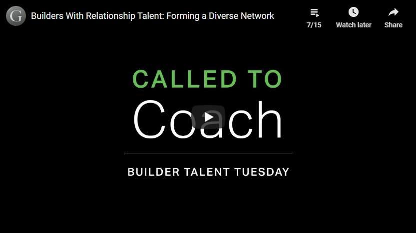 Play video: Builders With Relationship Talent: Forming a Diverse Network