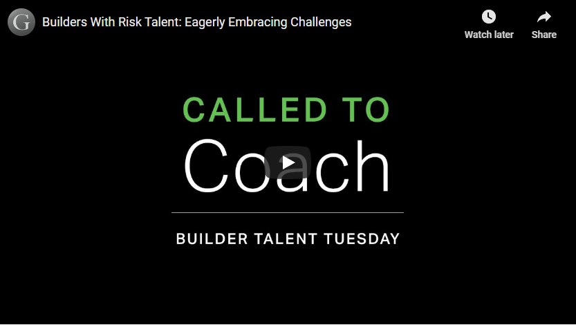 Play video: Builders With Risk Talent: Eagerly Embracing Challenges