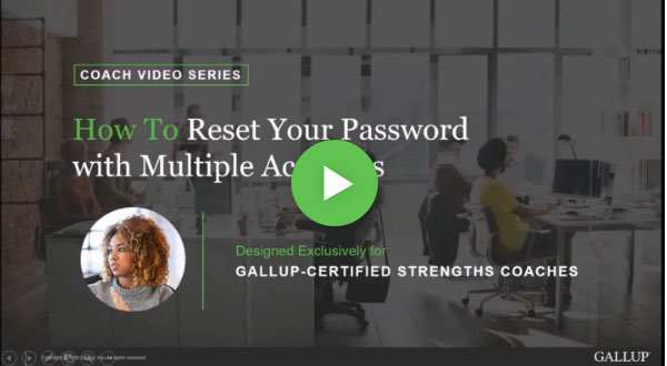 Button to play How to reset your password in Gallup Access with multiple accounts video