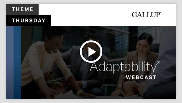 Play video about the Adaptability CliftonStrengths Theme
