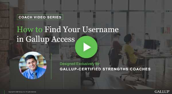 Button to play How to find your username in Gallup Access video