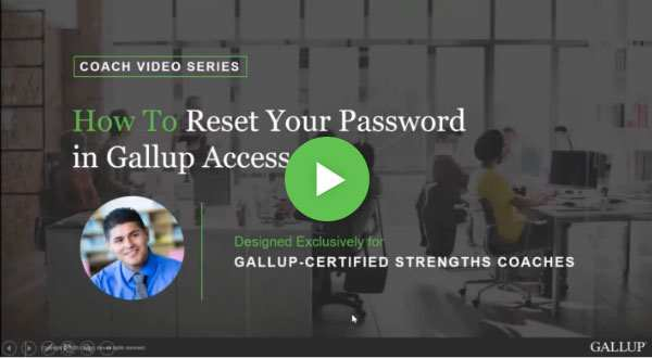 Button to play How to reset your password in Gallup Access video