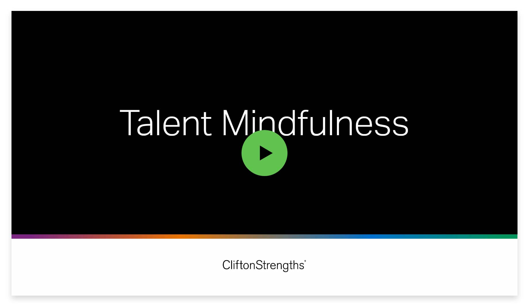 Play video: Gallup Talent Mindfulness: The Trailer