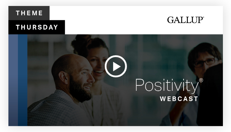Play video: Positivity Theme | CliftonStrengths