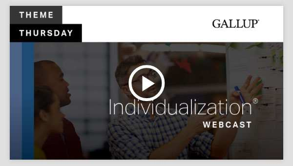 Play video about the Individualization CliftonStrengths Theme