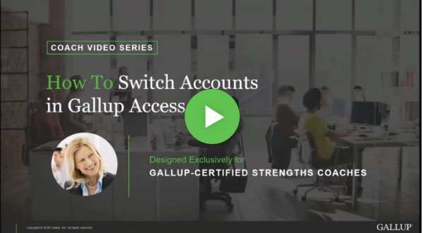 Button to play How to switch accounts in Gallup Access