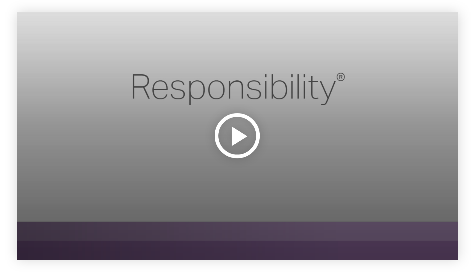 Play video: Responsibility - Learn more about your innate talents from Gallup's Clifton StrengthsFinder!