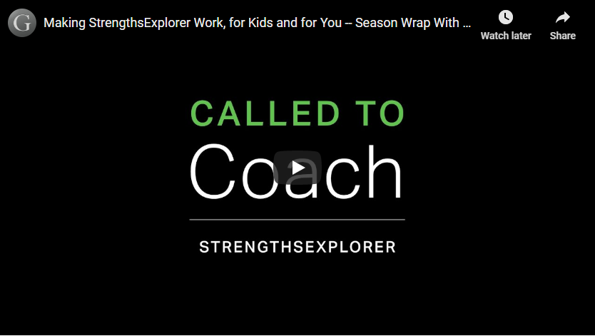 Play video: Making StrengthsExplorer Work, for Kids and for You - Season Wrap With Dr. Mary Reckmeyer
