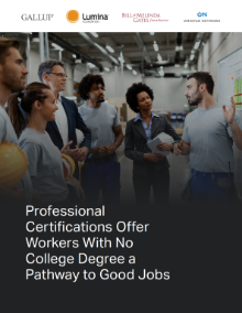 Cover of the Professional Certifications Offer Workers With No College Degree a Pathway to Good Jobs report