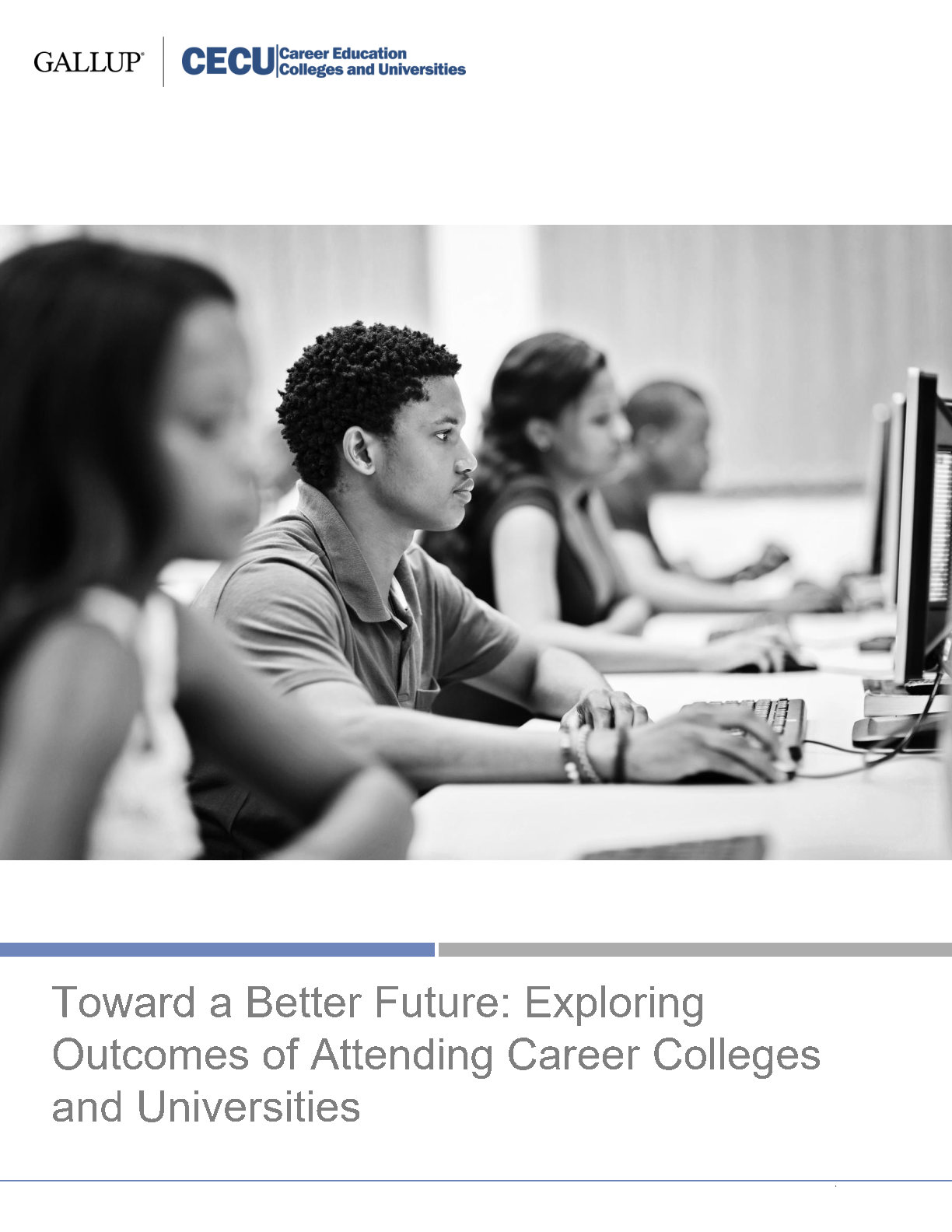 Toward a Better Future: Exploring Outcomes of Attending Career Colleges and Universities