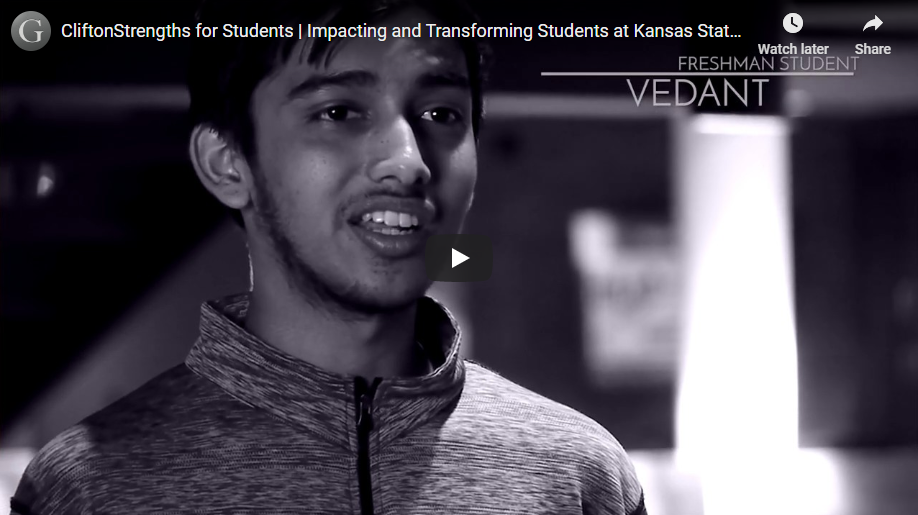 Play video: CliftonStrengths for Students | Impacting and Transforming Students at Kansas State University