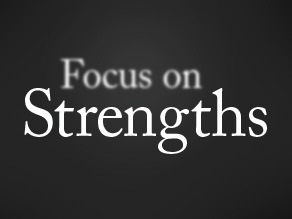 Driving Engagement by Focusing on Strengths