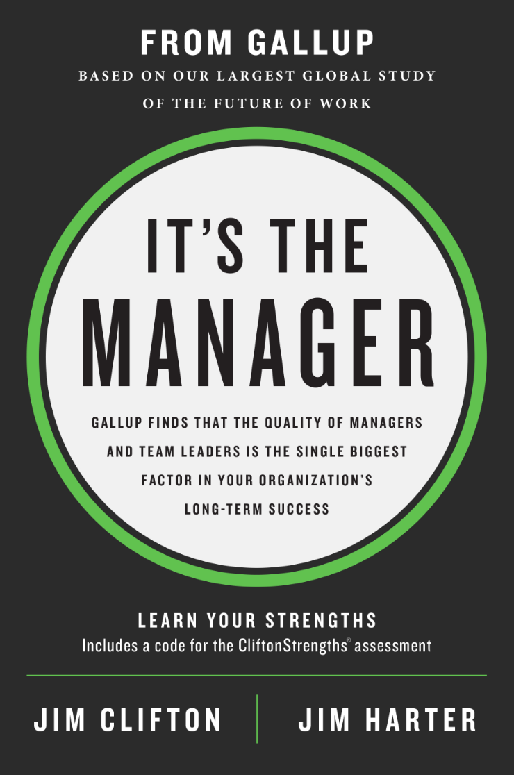 The cover of Gallup's new book, It's the Manager.