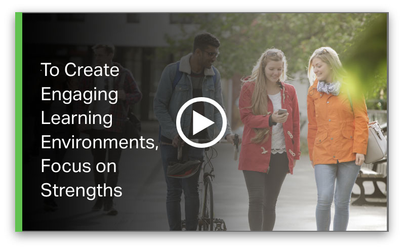 Play To Create Engaging Learning Environments Focus on Strengths Video