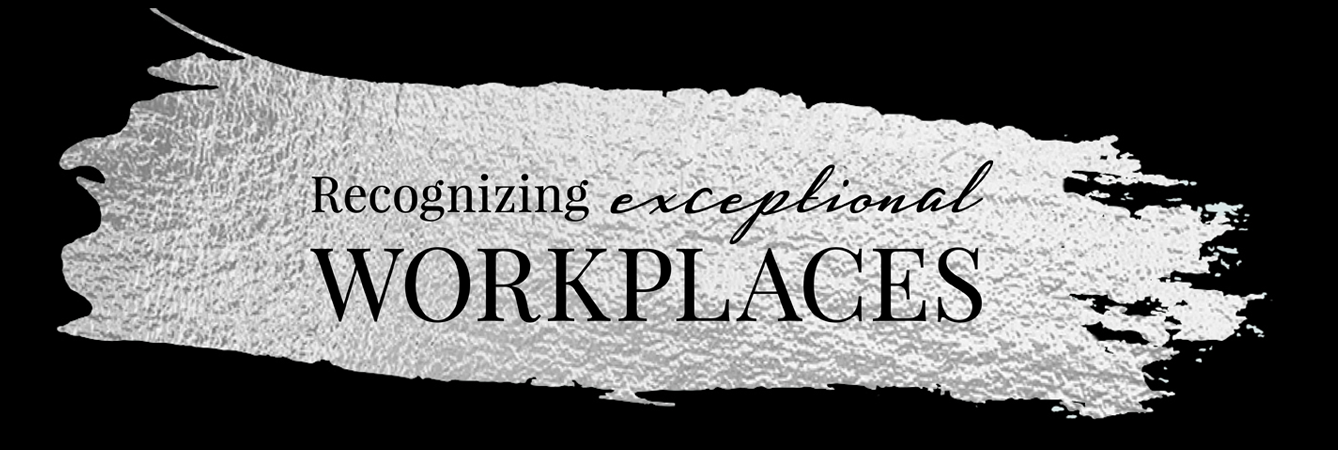Recognizing Exceptional Workplaces
