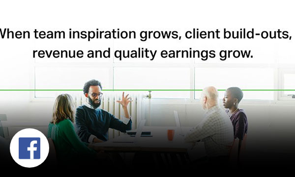 Four workers sitting around a table having a conversation with text above with text when team inspiration grows, client build-outs, revenue and quality earnings grow.