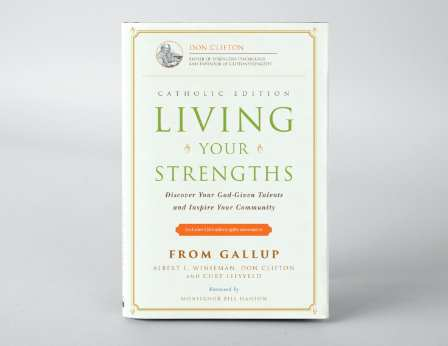 Living Your Strengths Catholic Edition book cover